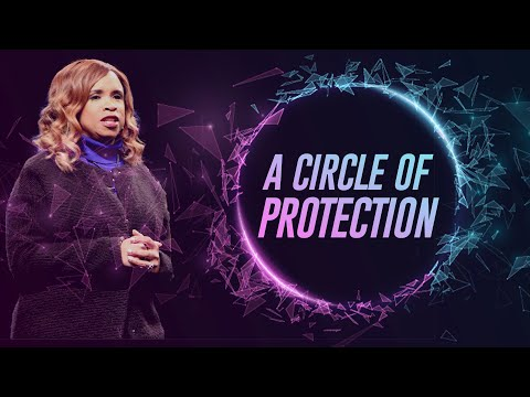 Wednesday Morning Service - A Circle of Protection