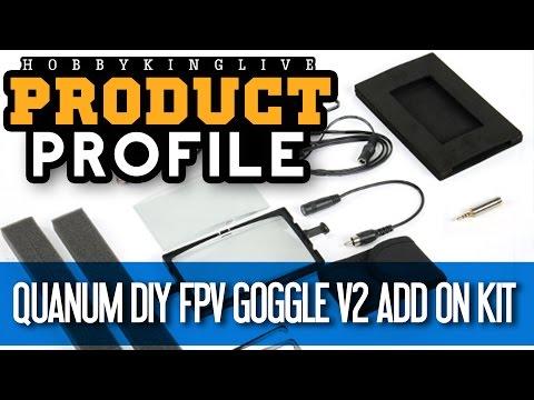 Quanum DIY FPV Goggle V2 Add On Kit - Product Profile - HobbyKing Live - UCkNMDHVq-_6aJEh2uRBbRmw