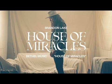 House of Miracles - Brandon Lake  House of Miracles [Official Music Video]