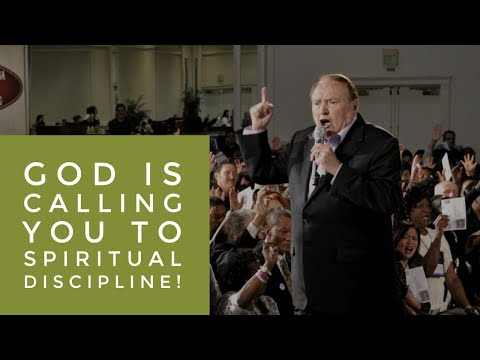 GOD IS CALLING YOU TO SPIRITUAL DISCIPLINE!