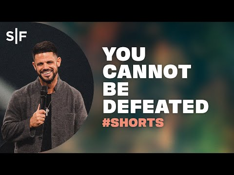 You Cannot Be Defeated #Shorts  Steven Furtick