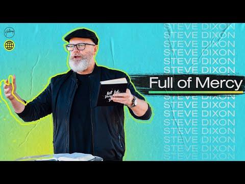 Full of Mercy  Steve Dixon  Hillsong Church Online