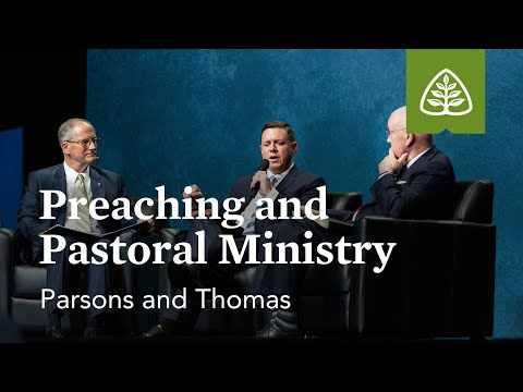 Parsons and Thomas: Preaching and Pastoral Ministry (Seminar)