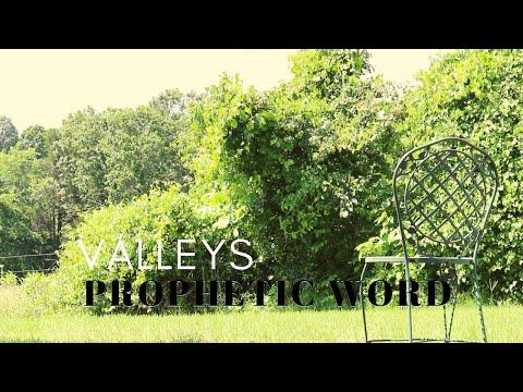 Prophetic Word: Valleys