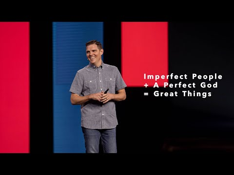 Gateway Church Live  Imperfect People + A Perfect God = Great Things by Tim Barton  July 4