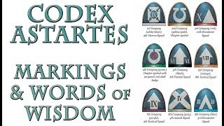 Warhammer 40k Lore - The Codex Astartes, Markings and Words of Wisdom