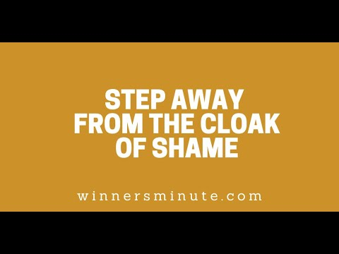 Step Away From the Cloak of Shame // The Winner's Minute With Mac Hammond