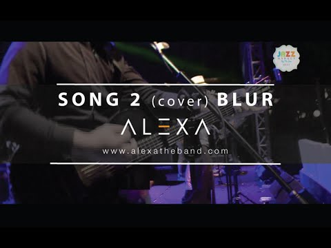 Song 2 (Live) [Blur Cover]