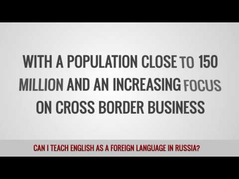 video on your chances to teach TEFL in Russia