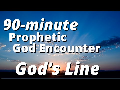 Prophetic 90 Minute Encounter - Gods Line