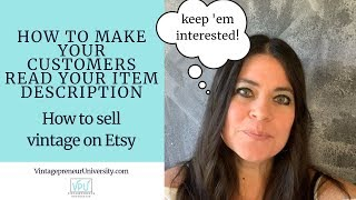 How To Make Your Customers Read Your Item Description: How To Sell Vintage On Etsy