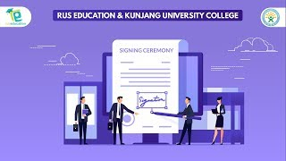 Kunjang University College and Rus Education Signing Ceremony