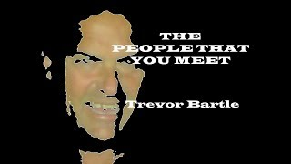 The People That You Meet - trevorbartle , Rock