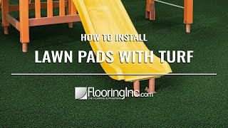 How to Install Lawn Pads with Turf
