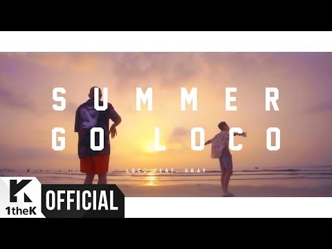 Summer Go Loco (Feat. GRAY)