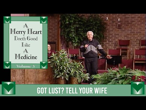 Merry Heart: Got Lust? Tell Your Wife  Jesse Duplantis