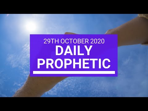 Daily Prophetic 29 October  2020 8 of 9 Daily Prophetic Word
