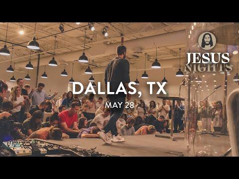 Jesus Nights  Dallas, TX  May 28th, 2021