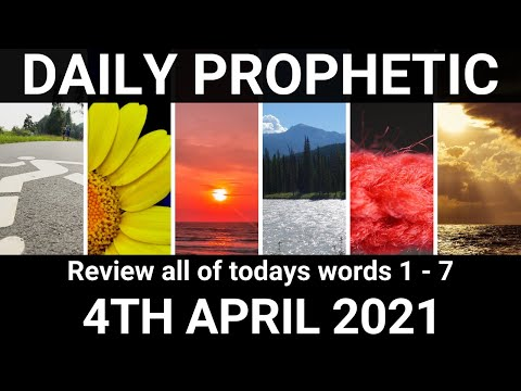 Daily Prophetic 4 April 2021 All Words