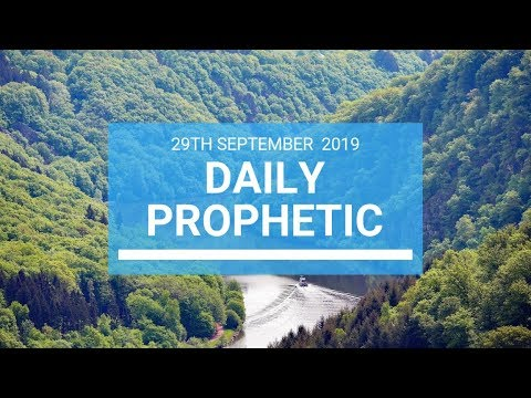 Daily Prophetic 29 September   Word 10
