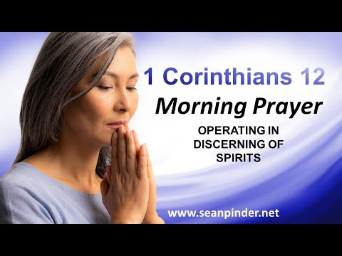 Operating in DISCERNING of Spirits - Morning Prayer