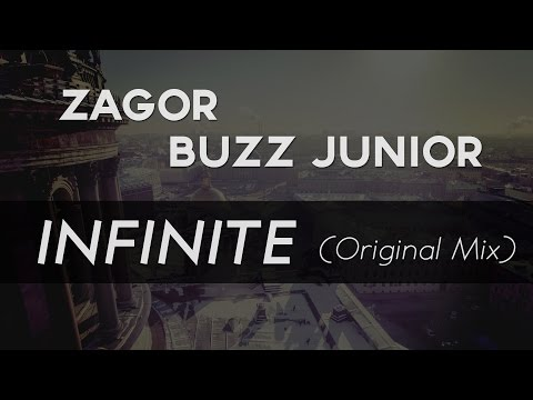 ZAGOR X BUZZ JUNIOR - Infinite (Original Mix) - UC9Xnzk7NEdUzU6kJ9hncXHA