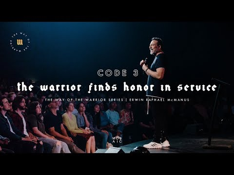 The Warrior Finds Honor In Service  The Way of the Warrior  Mosaic - Erwin McManus