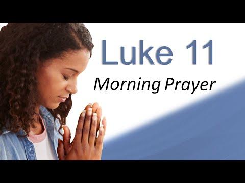 YOUR PRAYER IS WORKING - LUKE 11 - MORNING PRAYER