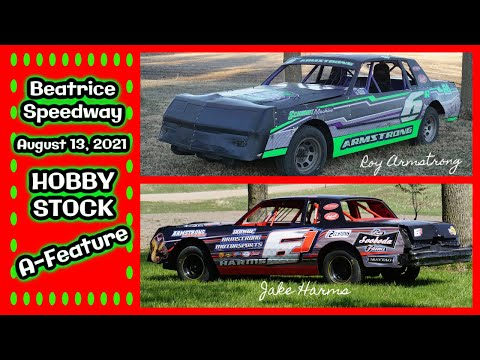 08/13/2021 Beatrice Speedway Hobby Stock A-Feature - dirt track racing video image