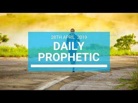 Daily Prophetic 28 April 2019