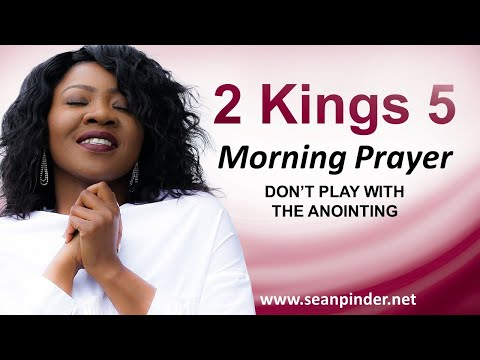 Don't Play with the ANOINTING - Morning Prayer