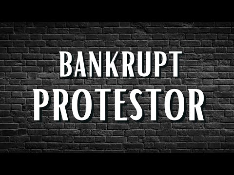 Prophetic Word: The Bankrupt Protester