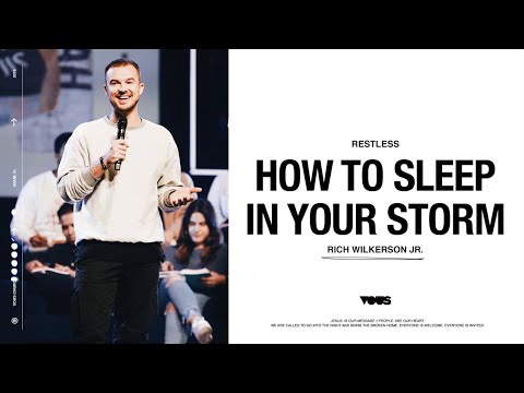 Rich Wilkerson Jr.  Restless: How to Sleep In Your Storm