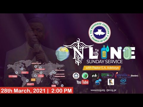 RCCG MARCH 28th 2021  PASTOR E.A ADEBOYE SPECIAL SERVICE