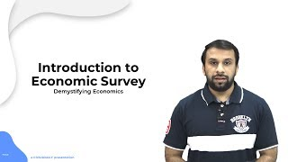 Economic Survey 2019: Introductory Lecture