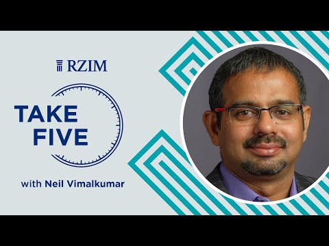 Accepting the Power to Change  Neil Vimalkumar  Take Five  RZIM