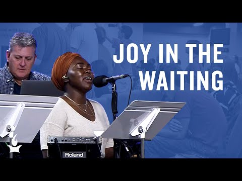 Joy in the Waiting (Spontaneous) -- The Prayer Room Live Moment