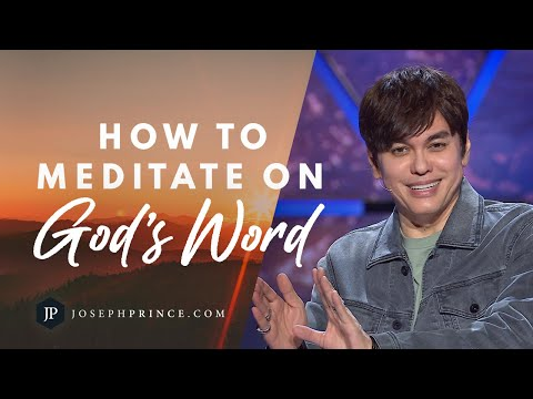 How To Meditate On Gods Word  Joseph Prince