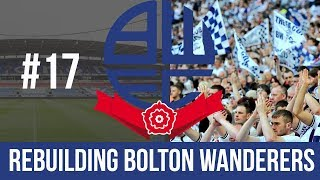 Football Manager 2019 Live Stream - Bolton Wanderers - Episode 17