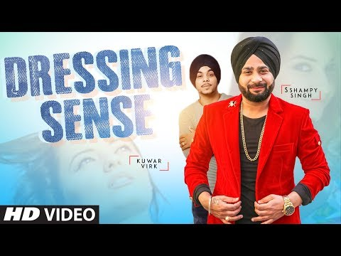 DRESSING SENSE LYRICS - Kuwar Virk | Sshampy Singh