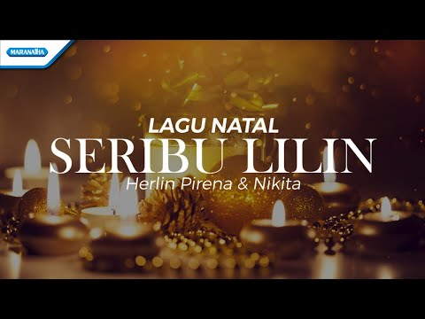 Herlin Pirena & Nikita - Seribu Lilin (with lyric)