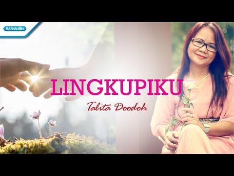 Lingkupiku - Talita Doodoh (with lyric)