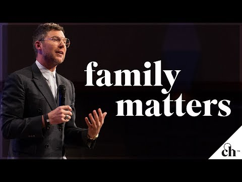 Family Matters // Judah Smith