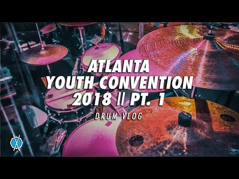 Drum Vlog // Atlanta Youth Convention 2018 // Pt.  1