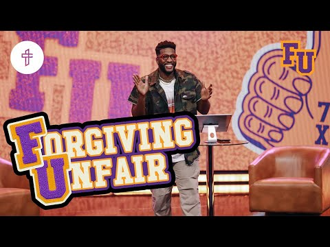 Forgiving Unfair  // Life is Unfair // FU - Forgiveness University (Part 7) Michael Todd