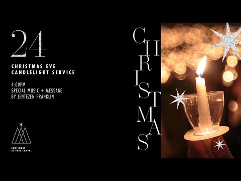 Christmas Eve At Free Chapel (Candlelight Service)
