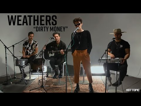 "Hot Sessions: Weathers ""Dirty Money"" | Hot Topic - UCTEq5A8x1dZwt5SEYEN58Uw"