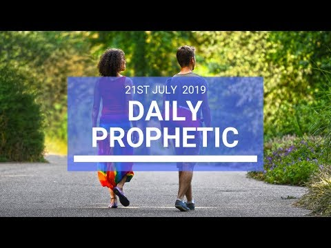 Daily Prophetic 21 July Word 2