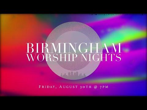 Birmingham Worship Night 8.30.19