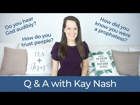 Kay Nash Q & A: Answering Your Questions